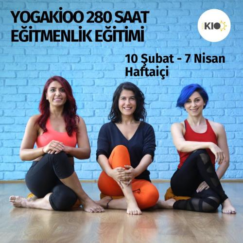 YogaKioo Uluslararası 280 Saat Temel Yoga Eğitmenlik Eğitimi (Kayıtlar Açıldı!)