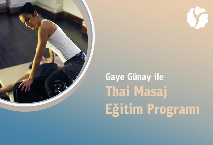 Gaye Günay ile Thai Masaj Eğitim Programı