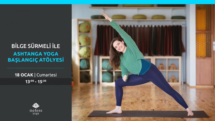 Bilge Sürmeli ile Ashtanga Yoga Başlangıç Atölyesi Bilge Sürmeli