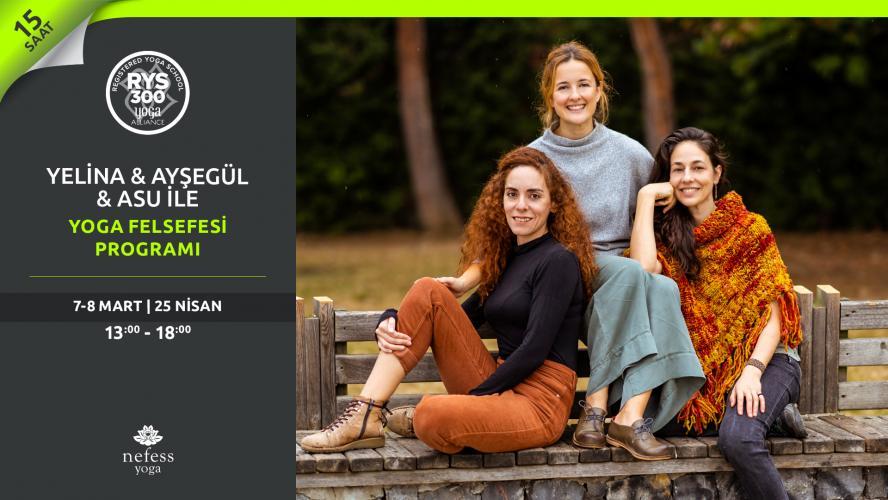 Yelina & Ayşegül & Asu ile Yoga Felsefesi Programı