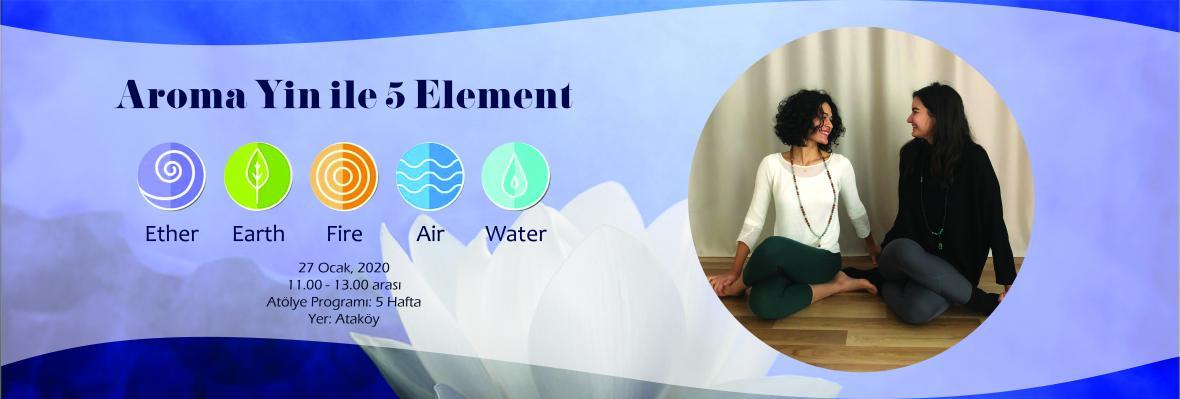 Aroma Yin ile 5 Element
