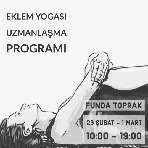 Funda Toprak ile Eklem Yogası Uzmanlaşma Programı(18 Saat)