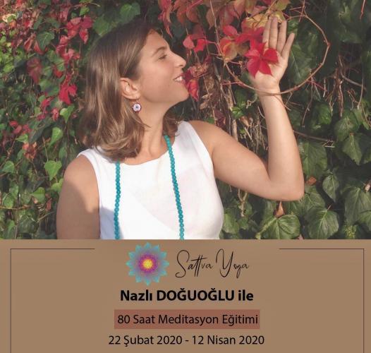 Nazlı Doğuoğlu ile 70 Saatlik Meditasyon Eğitimi Nazlı Doğuoğlu
