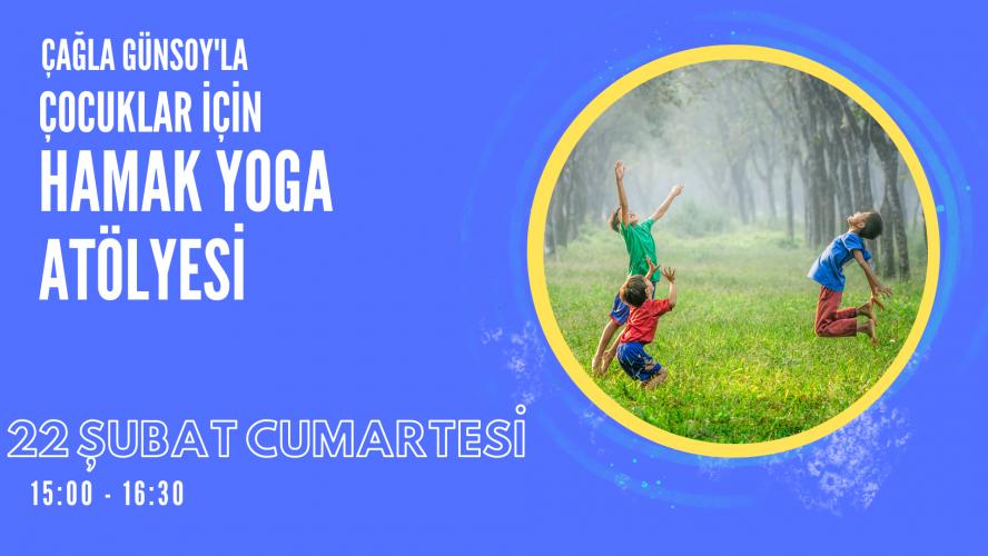 Çocuklar icin Hamak Yoga Atölyesi Çağla Günsoy