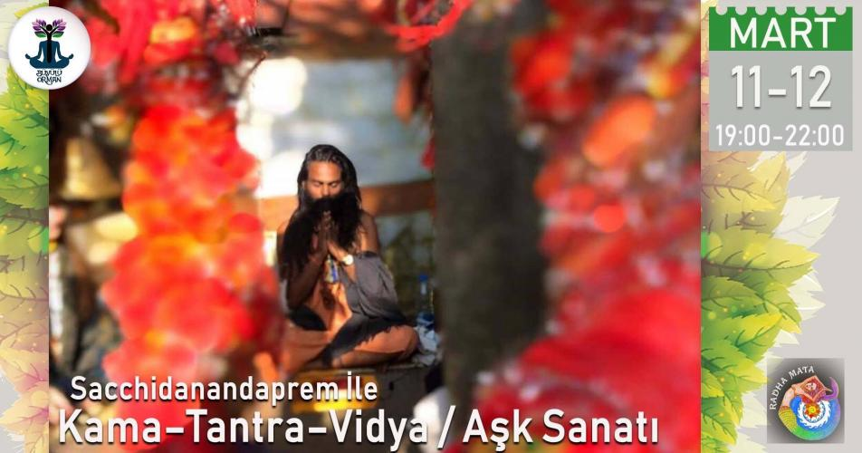 Aşk Sanatı - KamaTantraVidya (Art of Ecstatic Love Sacchidanandaprem