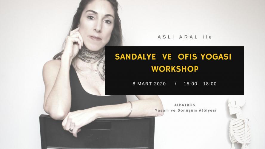 Aslı Aral ile Sandalye ve Ofis Yogası Programı