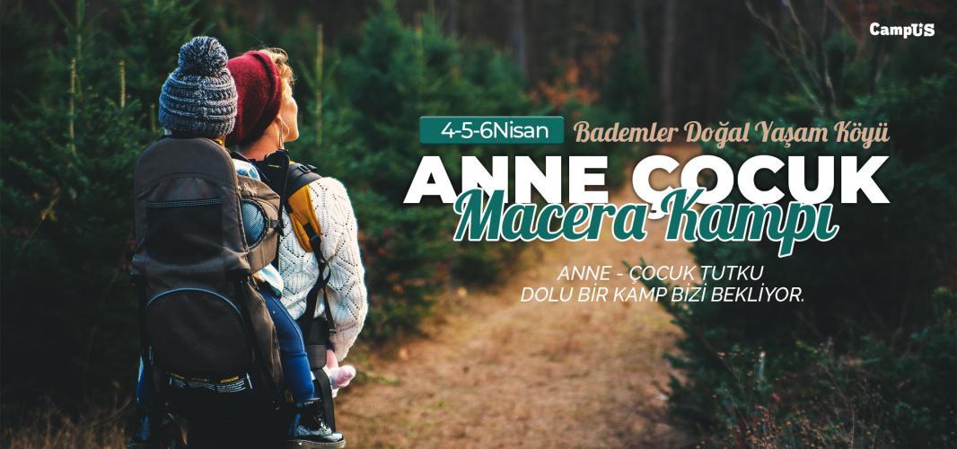 Anne/Çocuk Macera Kampı 2