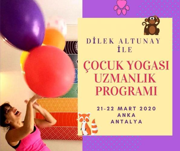 Dilek Altunay ile Çocuk Yogasi Uzmanlık Programı