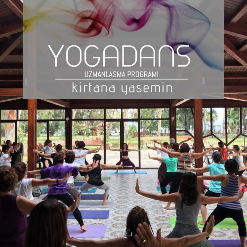 Kirtana Yasemin ile YogaDans Uzmanlık Programı
