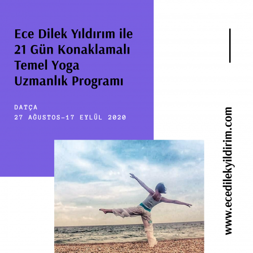 Ece Dilek Yıldrım ile 21 Gün Konaklamalı Temel Yoga Uzmanlık Programı