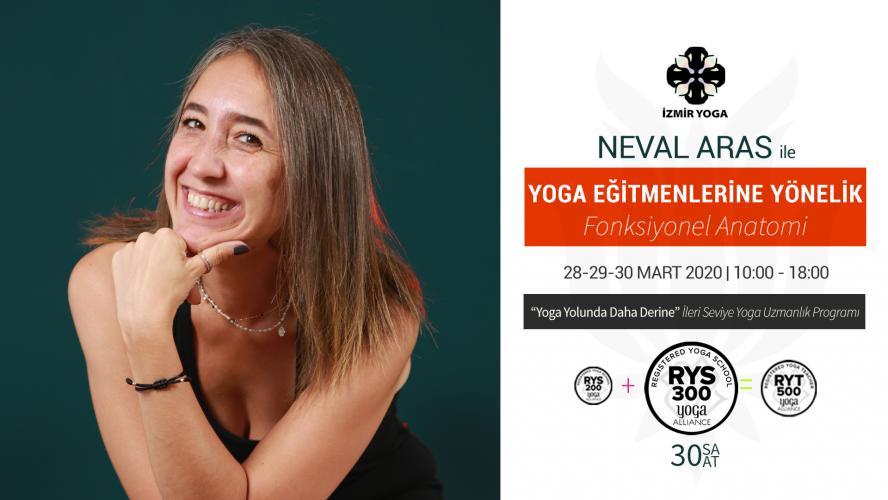 """Neval Aras ile Yoga Eğitmenlerine Yönelik """"Fonksiyonel Anatomi """"İleri"""