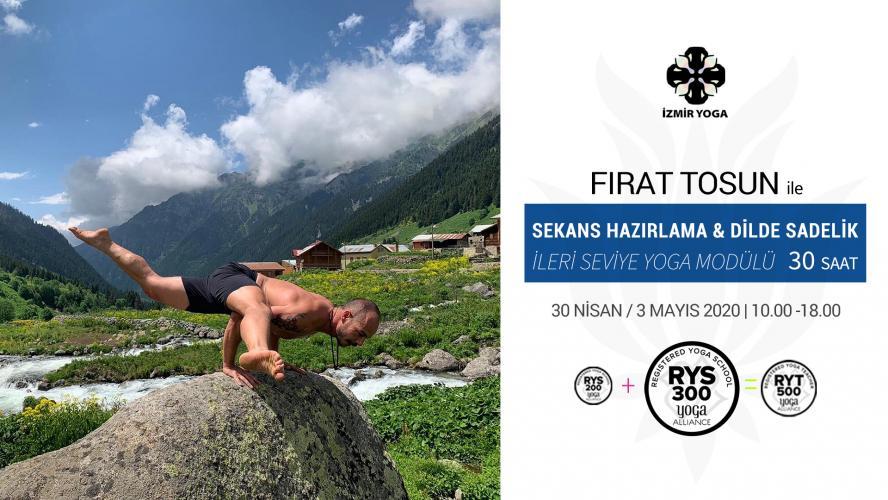 """Fırat Tosun ile Güçlü ve Güvenli Sekans Hazırlama ve Dilde Sadelik"""" İleri Seviye Yoga Modülü - 30 saat"""