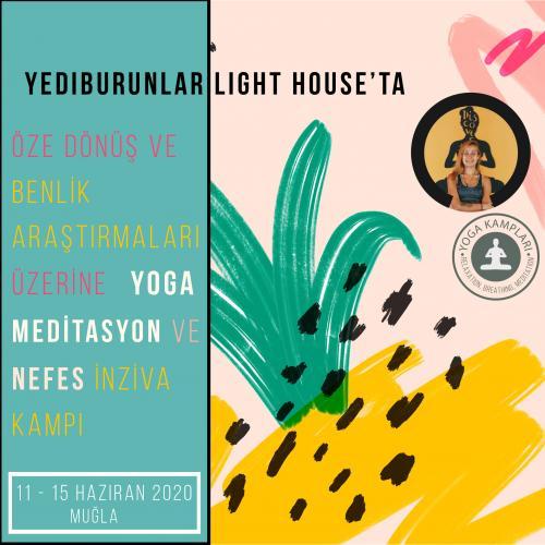 Öze Dönüş ve Benlik Araştırmaları Üzerine Yoga Meditasyon ve Nefes İnziva Kampı