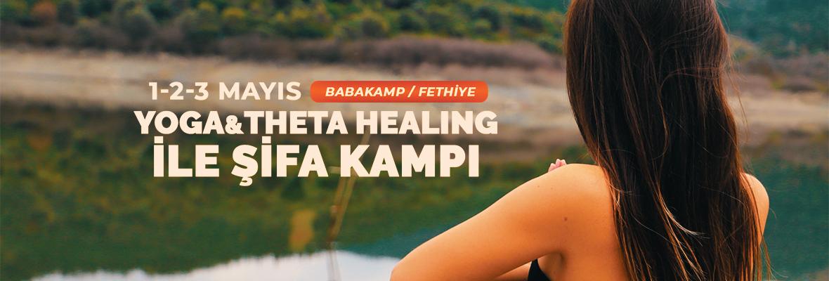 Yoga&Theta Healing Şifa Kampı