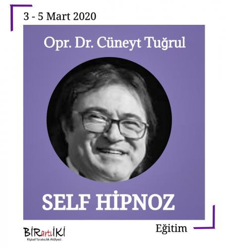 Dr. Cüneyt Tuğrul ile Self Hipnoz
