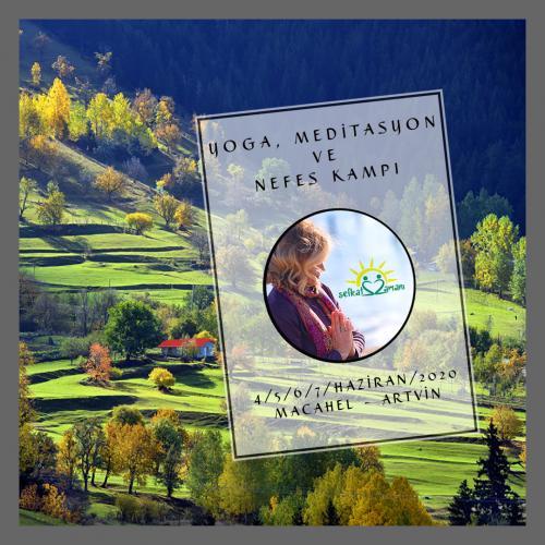 Yoga- Nefes -Meditasyon Kampı