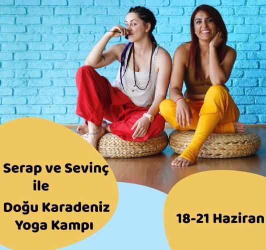 Sevinç Ayyıldız ve Serap Ercan Aydın ile Doğu Karadeniz'de Yoga Kampı