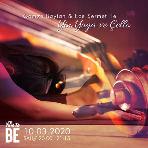 Yin Yoga ve Çello