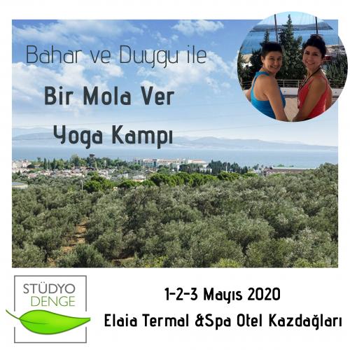 Bir Mola Ver Kazdağları Yoga Kampı