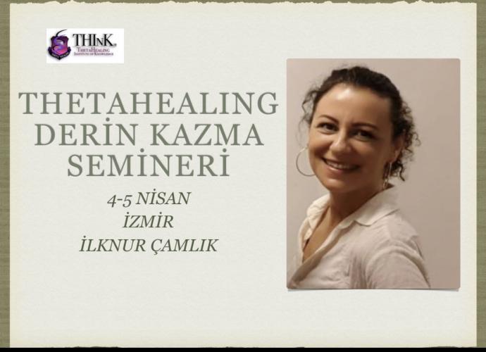 ThetaHealing Derin Kazma Semineri