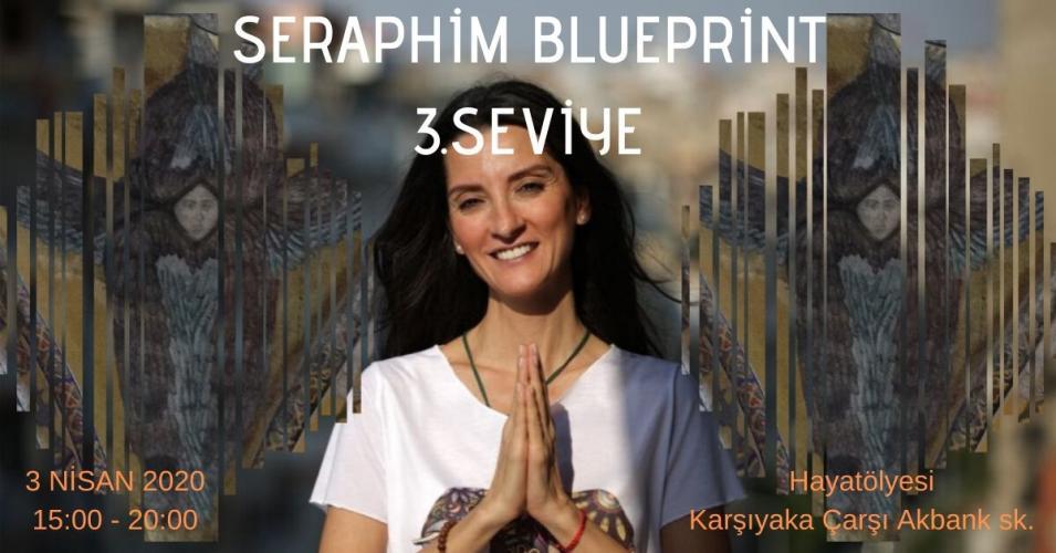 Seraphim Blueprint 3.Seviye Semineri