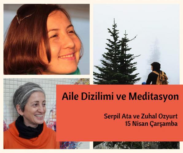 Aile Dizilimi ve Meditasyon Atölyesi