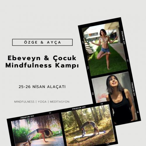 Ebeveyn ve Çocuk Mindfulness Kampı