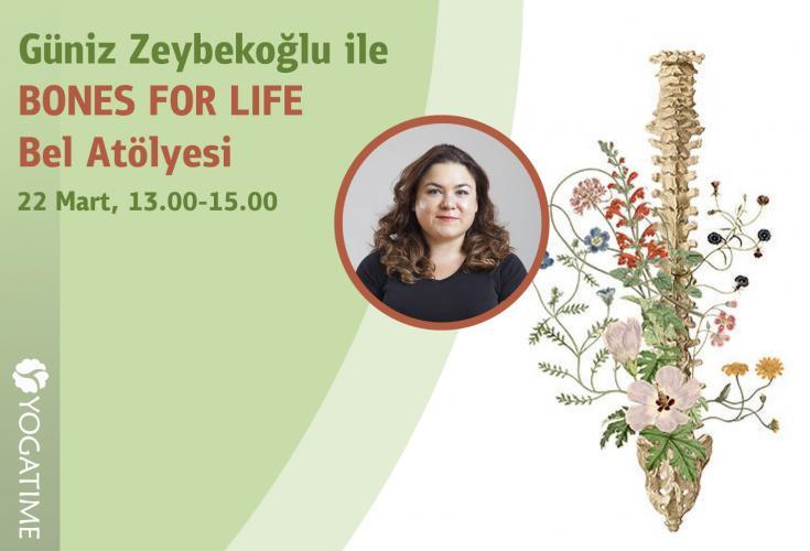 Güniz Zeybekoğlu ile Bones For Life Bel Atölyesi