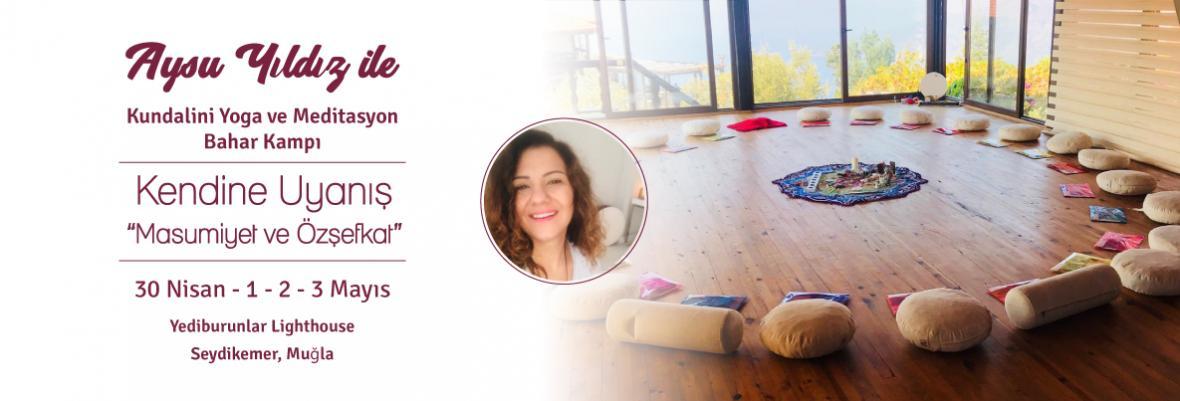 Aysu Yıldız ile Kundalini Yoga ve Meditasyon Kampı