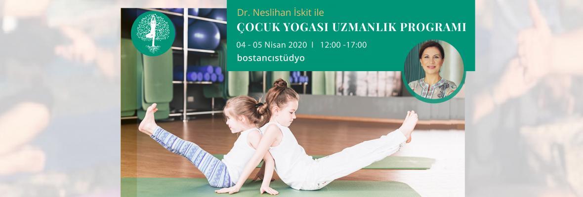 Dr.Neslihan İskit ile Çocuk Yogası Uzmanlık Programı