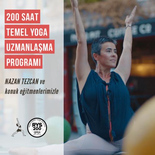 Nazan Tezcan ile 200 Saat Temel Yoga Uzmanlaşma Programı