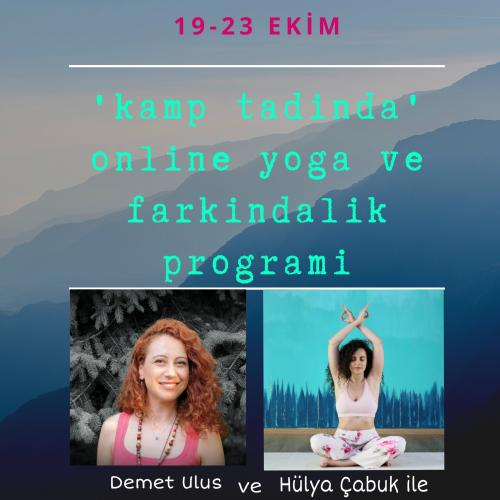 Kamp Tadında Online Yoga ve Farkındalık Programı