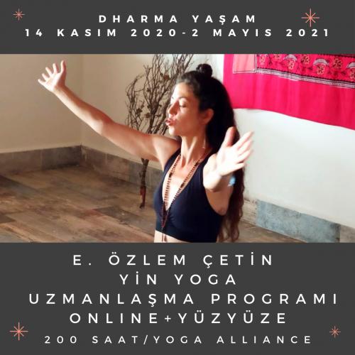 """E. Özlem Çetin """"Yin Yoga Uzmanlaşma Programı"""" 200 Saat E. Özlem Çetin"""