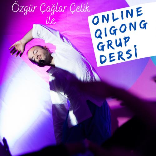 Özgür Çağlar Çelik ile Qigong Grup Dersleri