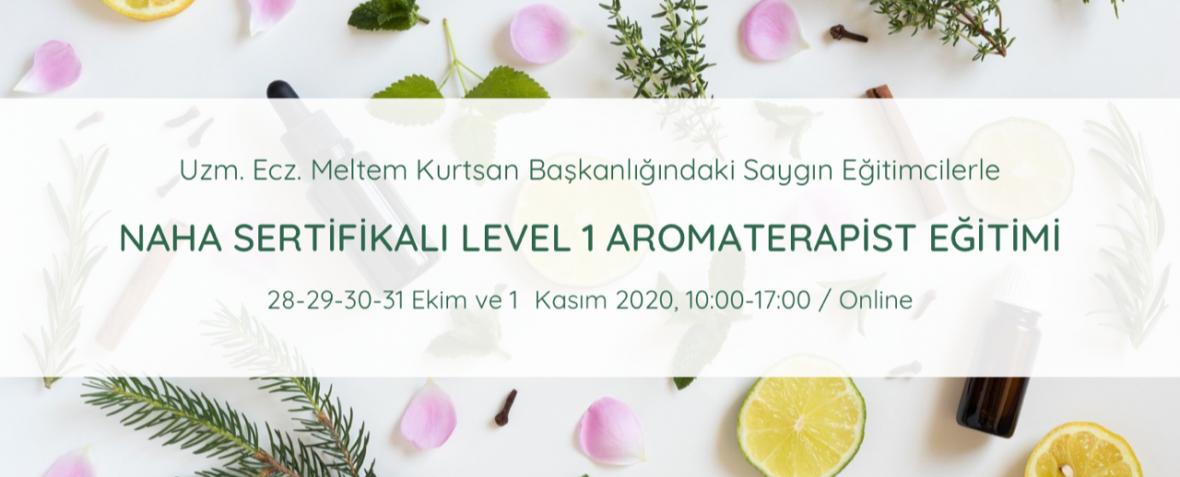 NAHA Sertifikalı Level 1 Aromaterapist Programı Eczacı Meltem Kurtsan