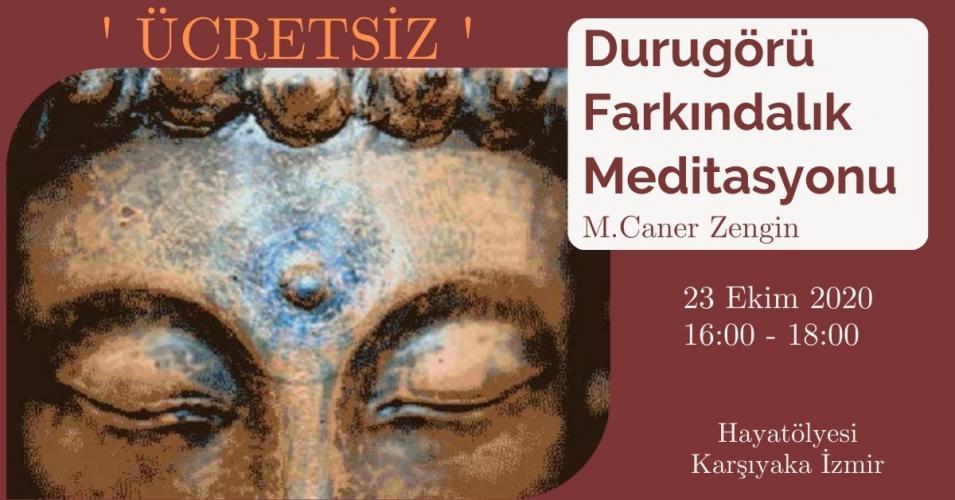 Durugörü Farkındalık Meditasyonu Mustafa Caner Zengin
