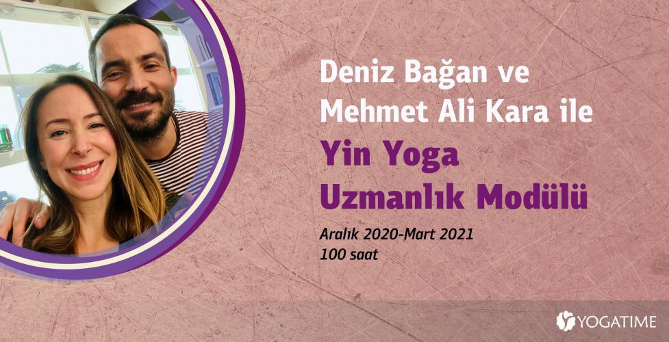 Deniz Bağan ve Mehmet Ali Kara ile Yin Yoga Uzmanlık Programı