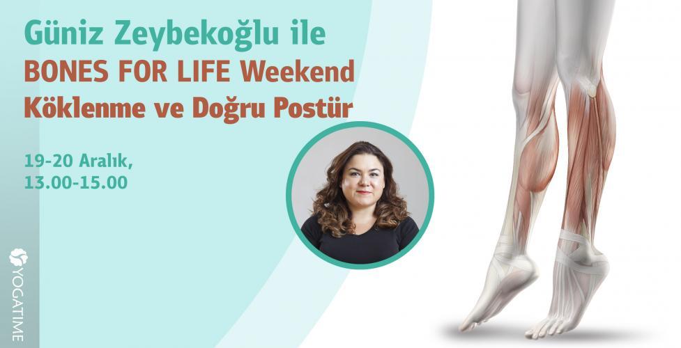 Güniz Zeybekoğlu ile Bones For Life Weekend Köklenme ve Doğru Postür