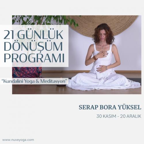 """21 Günlük Dönüşüm Programı """"Kundalini Yoga&Meditasyon"""""""