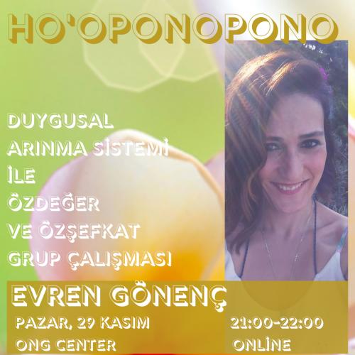 Ho'oponopono Duygusal Arınma Sistemi ile Özdeğer ve Özşefkat Grup Çalışması