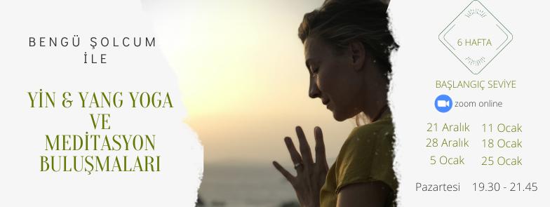 6 Hafta Yin & Tao Vinyasa ve Meditasyon Buluşmaları