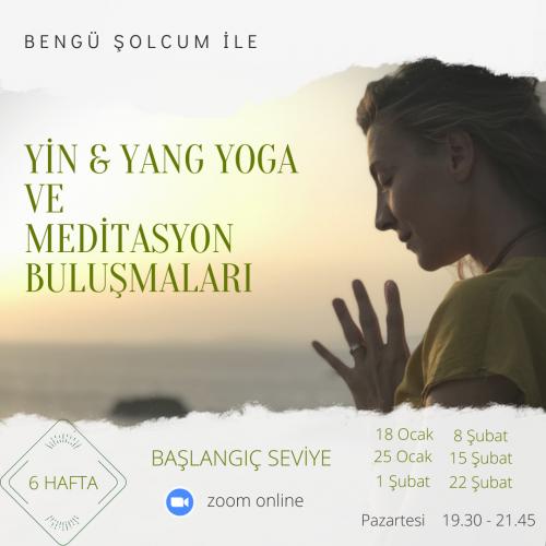 Bengü Şolcum ile Yin & Tao Vinyasa ve Meditasyon Buluşmaları '6 Hafta'