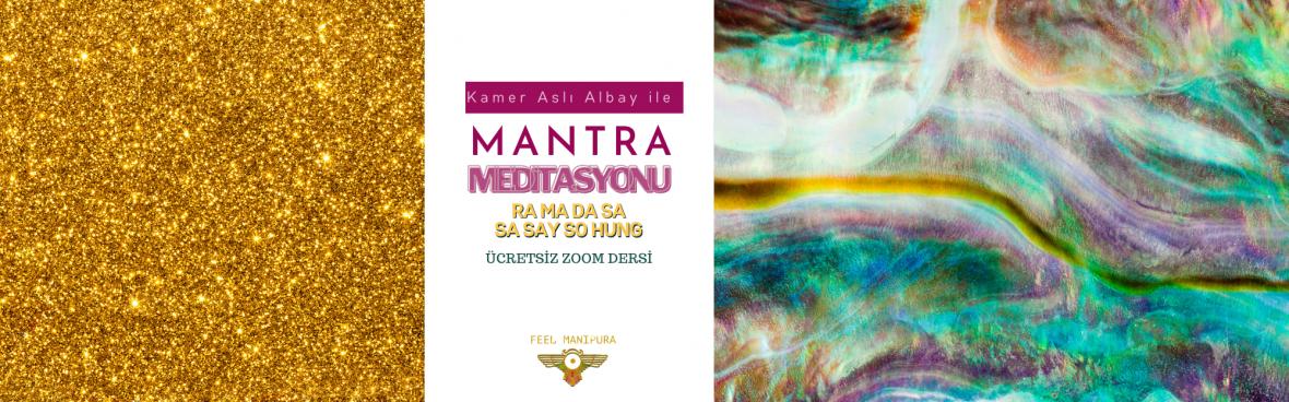 """ücretsiz Mantra Meditasyonu """"RA MA DA SA SA SAY SO HUNG"""""""