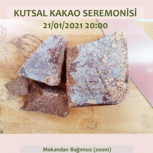 Kutsal Kakao Seremonisi - Mekandan Bağımsız