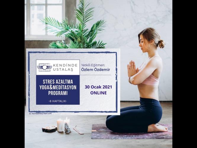 8 Haftalık Stres Azaltma, Yoga ve Meditasyon Programı