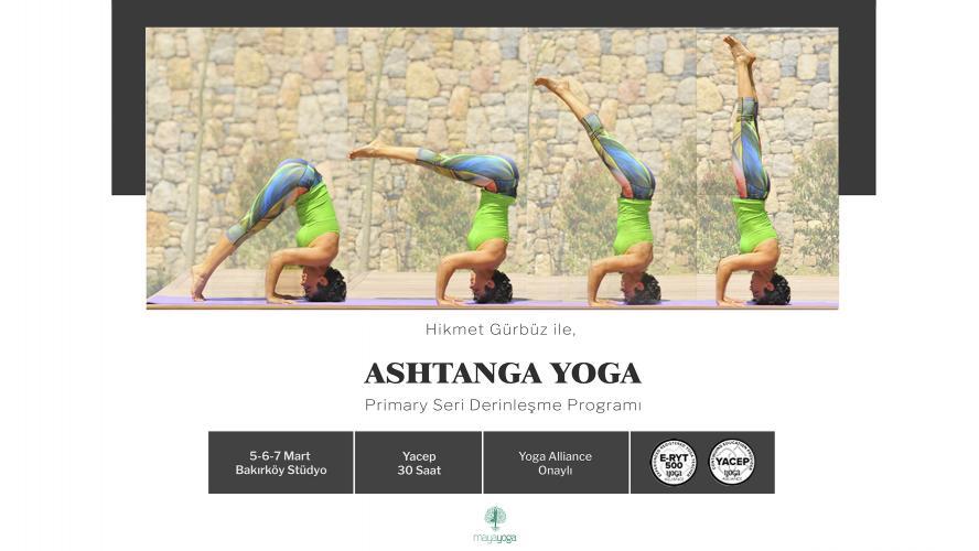 Ashtanga Yoga Primary Seri Derinleşme Programı