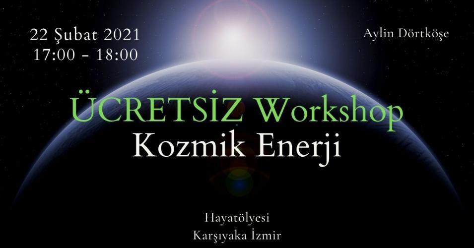 Ücretsiz Workshop Kozmik Enerji