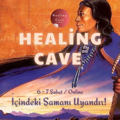 Healing Cave / İçindeki Şamanı Uyandır