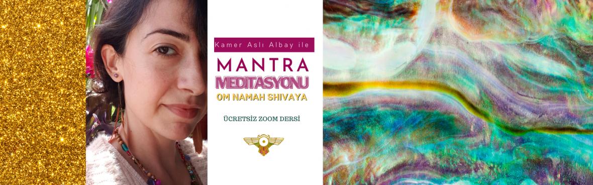 """Mantra Meditasyonu """"Om Namah Shivaya"""""""