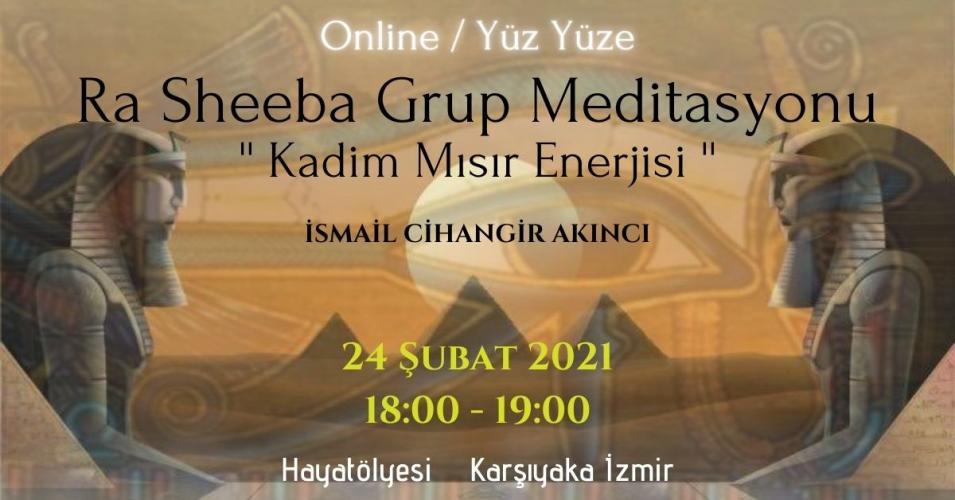 Ra~Sheeba Grup Meditasyonu
